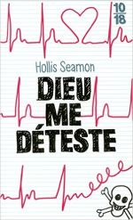 dieu me deteste hollis seamon